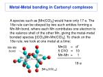 metal metal bonding in carbonyl complexes