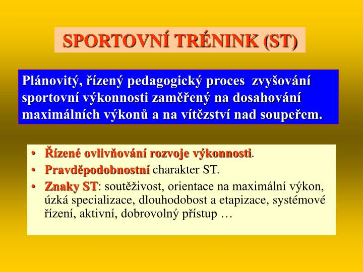 SPORTOVNÍ TRÉNINK (ST)