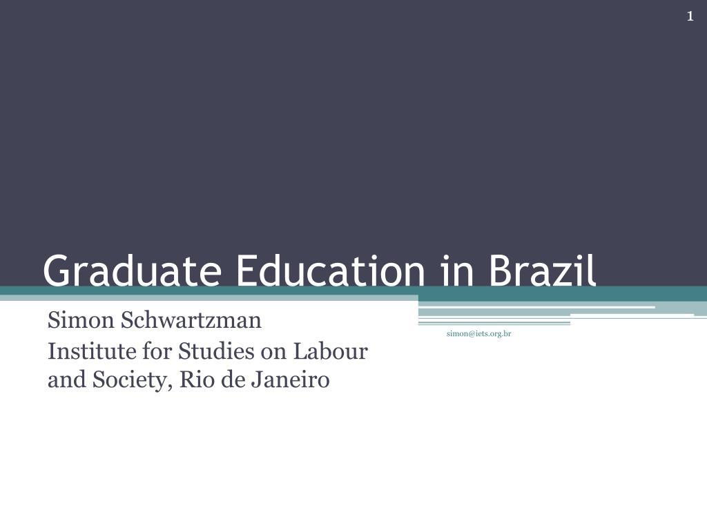 Graduate Education in Brazil