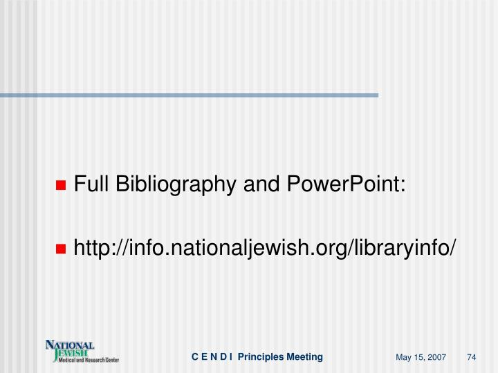 Full Bibliography and PowerPoint:
