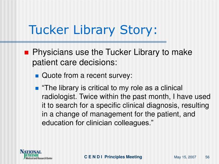 Tucker Library Story: