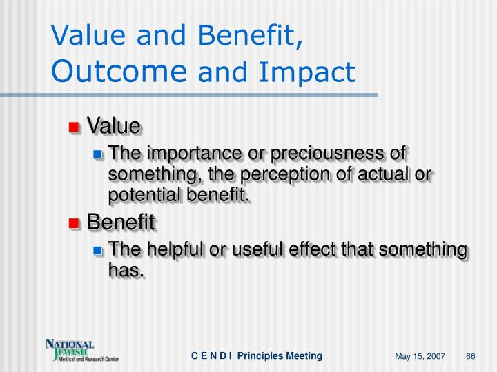 Value and Benefit,