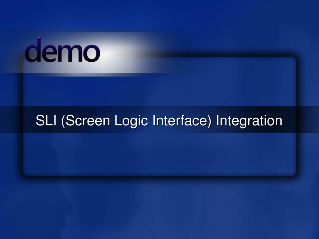 SLI (Screen Logic Interface) Integration