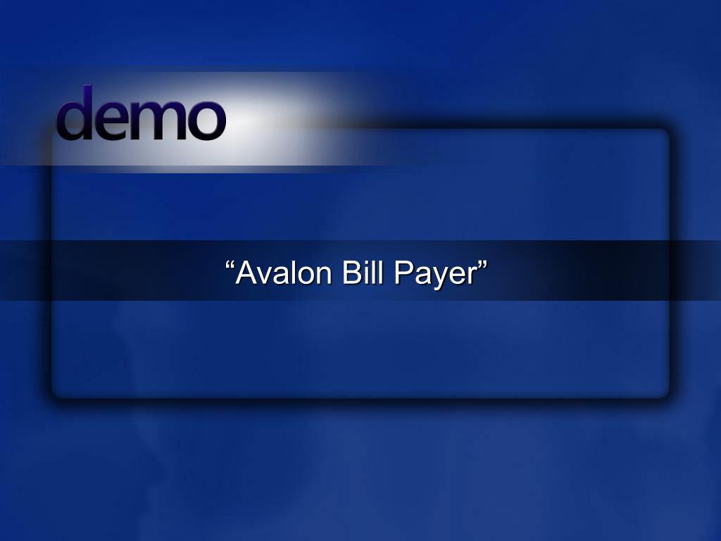 """Avalon Bill Payer"""