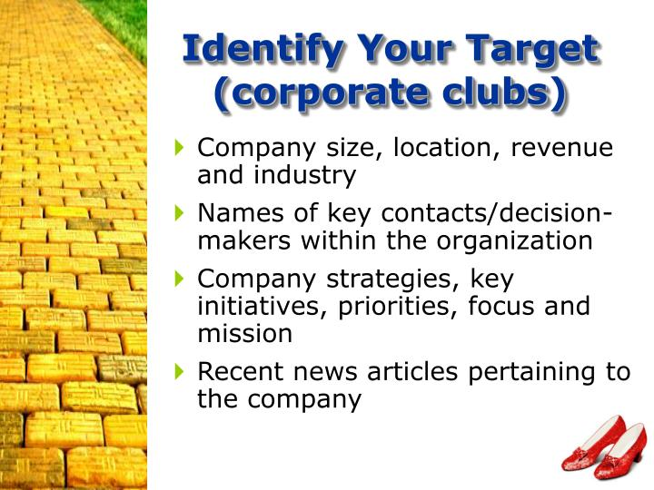 Identify Your Target (corporate clubs)