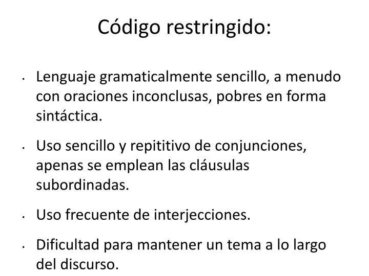 Código restringido: