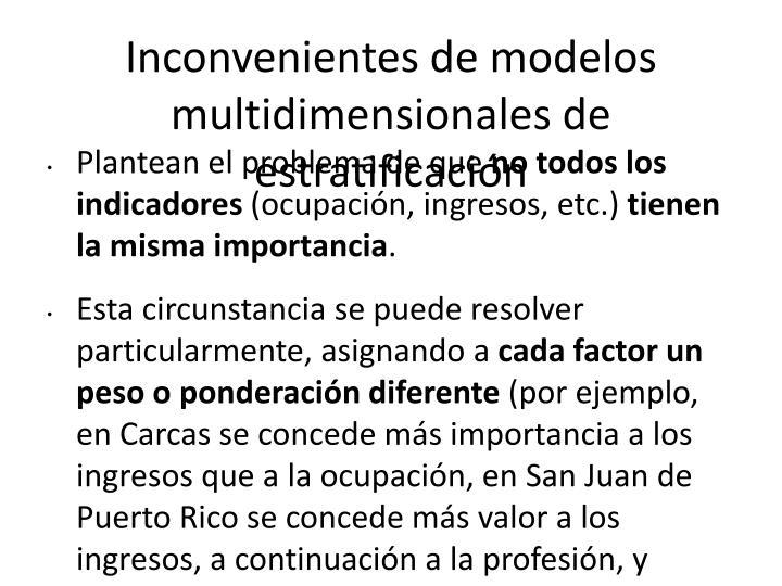 Inconvenientes de modelos multidimensionales de estratificación