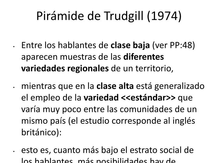 Pirámide de Trudgill (1974)