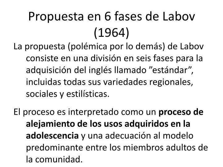 Propuesta en 6 fases de Labov (1964)
