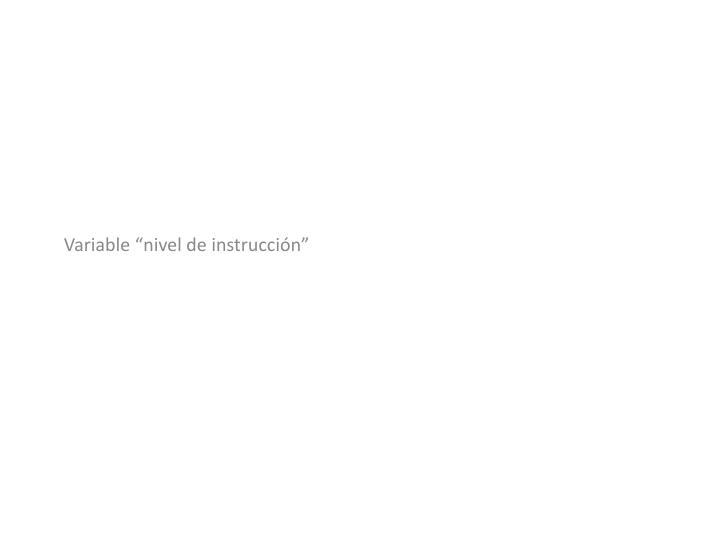 """Variable """"nivel de instrucción"""""""