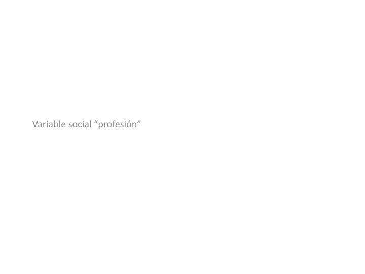 """Variable social """"profesión"""""""