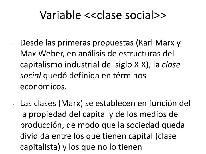 Variable <<clase social>>