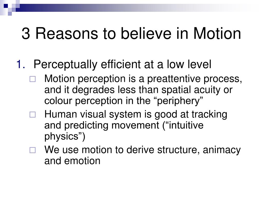 3 Reasons to believe in Motion
