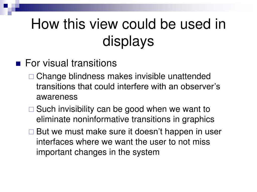 How this view could be used in displays