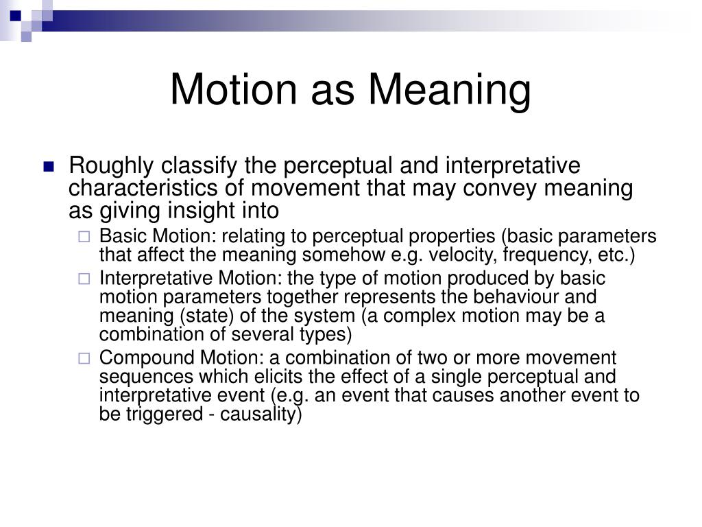 Motion as Meaning