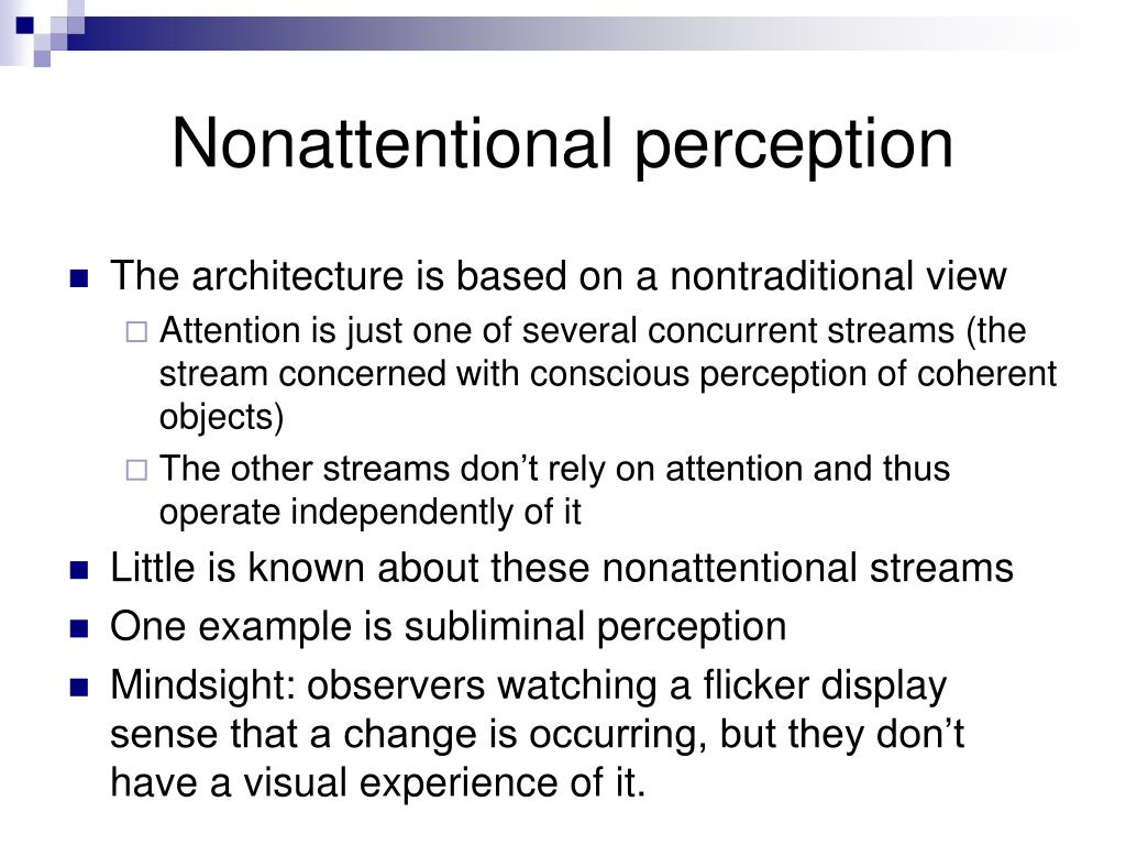 Nonattentional perception