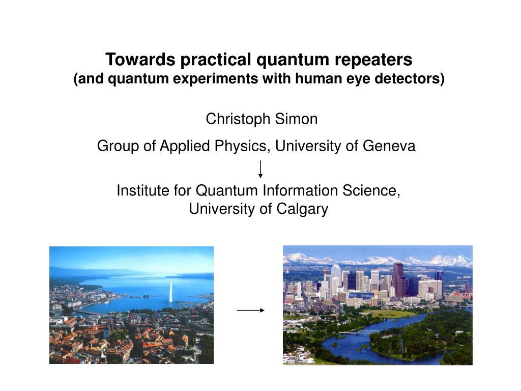 Towards practical quantum repeaters