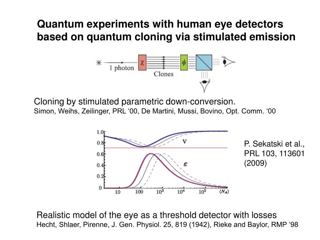 Quantum experiments with human eye detectors