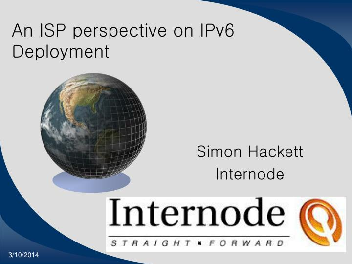 An isp perspective on ipv6 deployment