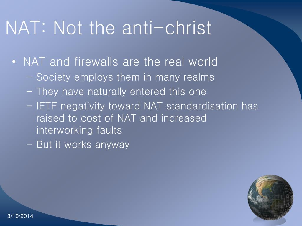 NAT: Not the anti-christ