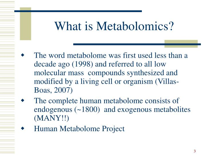 What is metabolomics