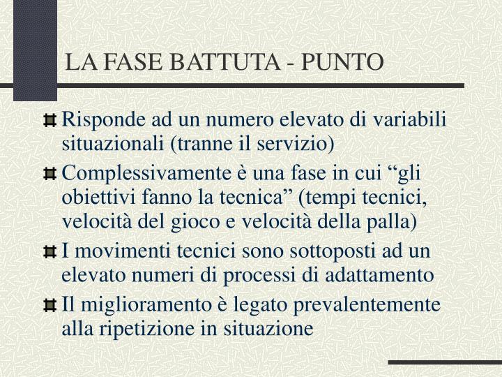 LA FASE BATTUTA - PUNTO