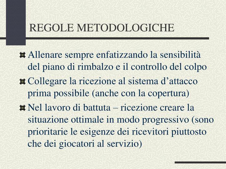 REGOLE METODOLOGICHE