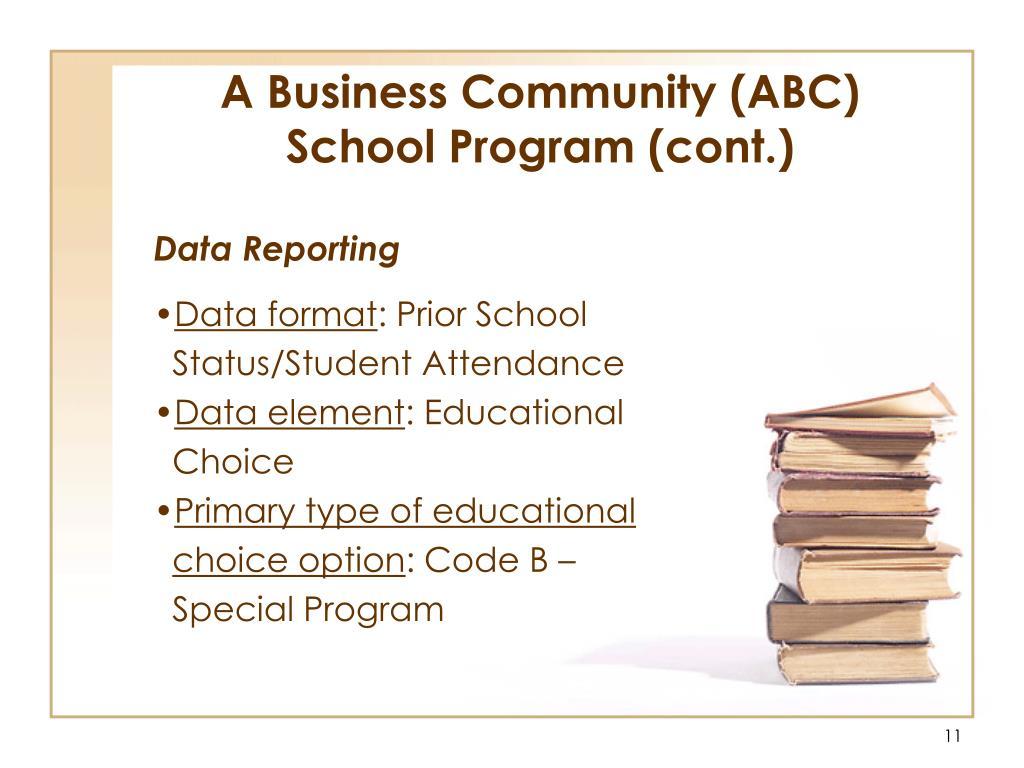 A Business Community (ABC) School Program (cont.)