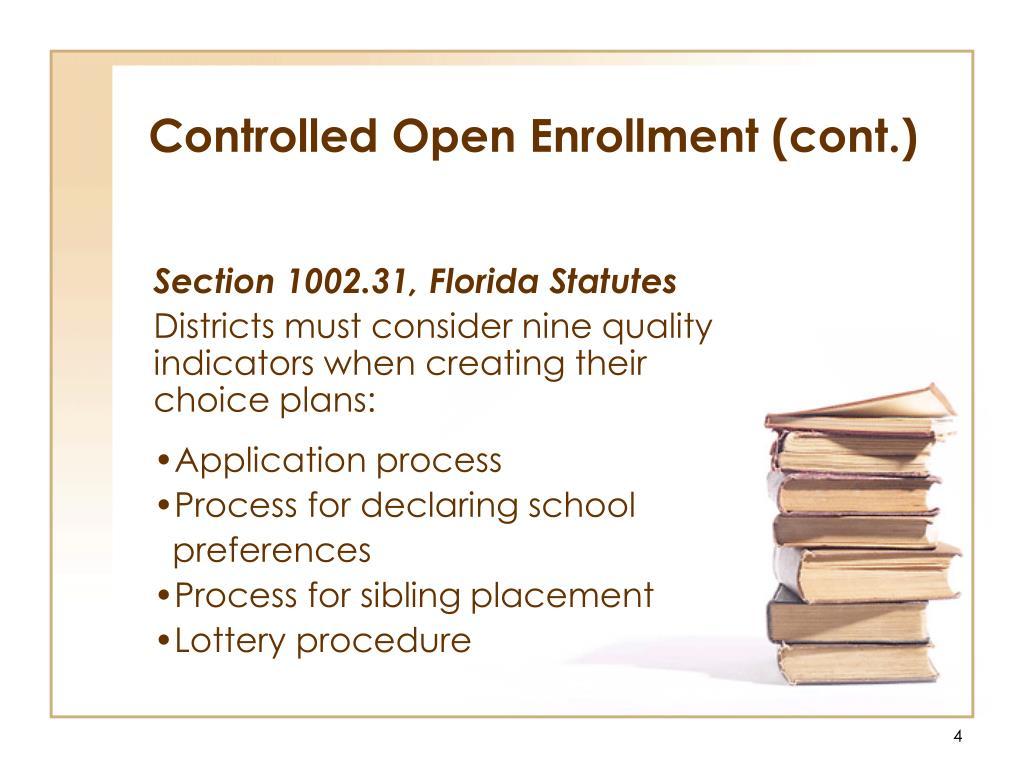 Controlled Open Enrollment (cont.)
