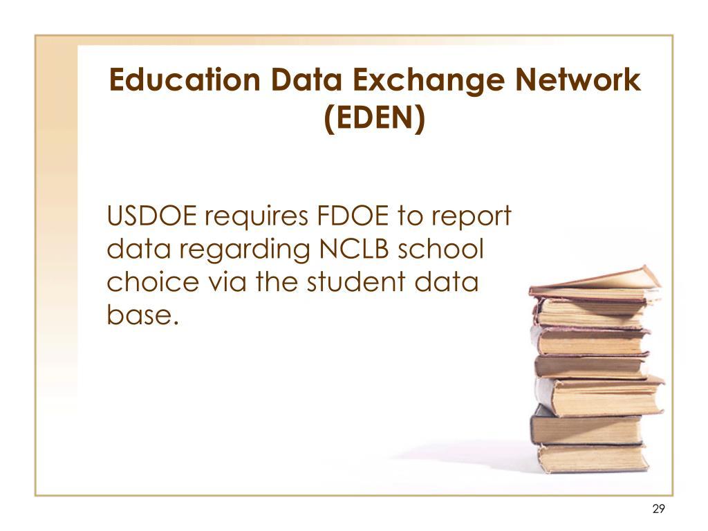 Education Data Exchange Network (EDEN)