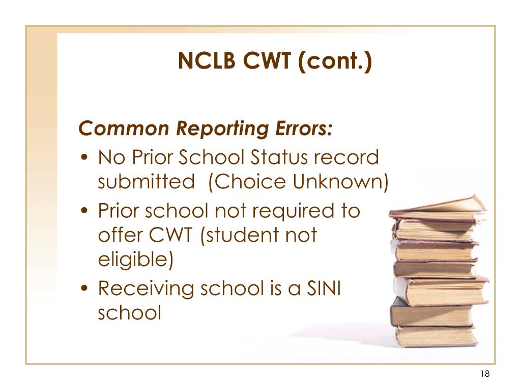 NCLB CWT (cont.)