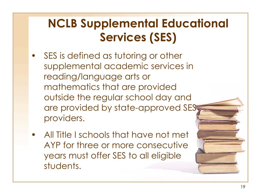 NCLB Supplemental Educational Services (SES)