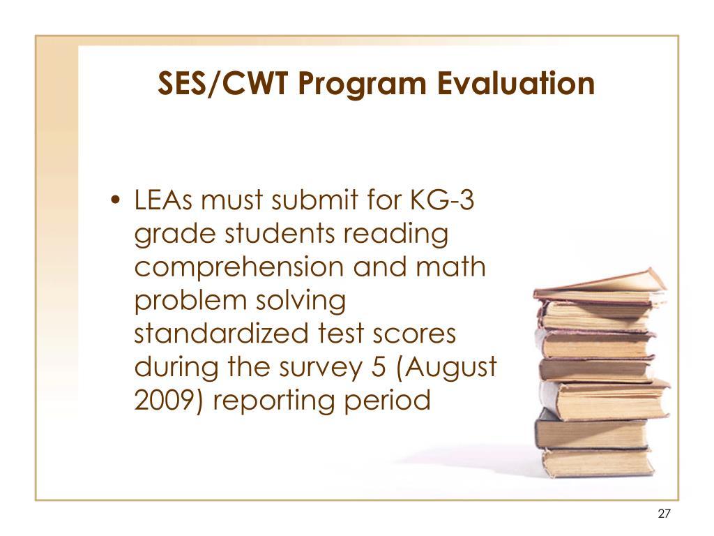 SES/CWT Program Evaluation