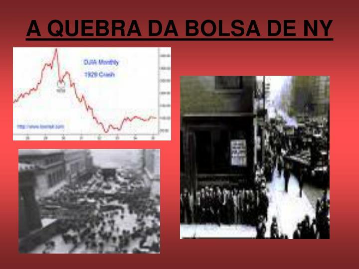 A QUEBRA DA BOLSA DE NY