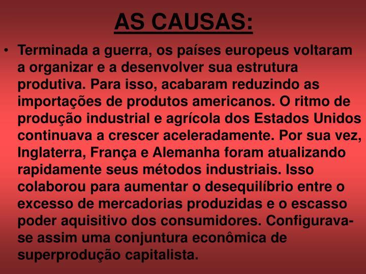 AS CAUSAS: