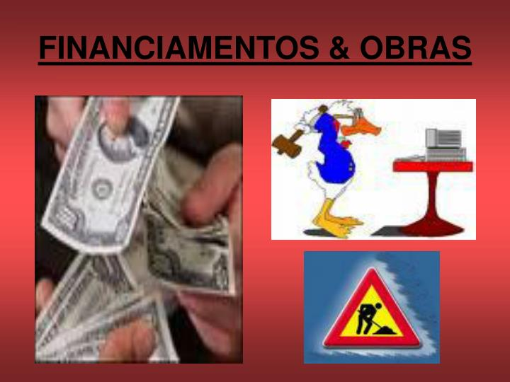 FINANCIAMENTOS & OBRAS