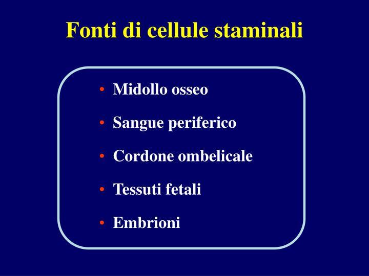 Fonti di cellule staminali