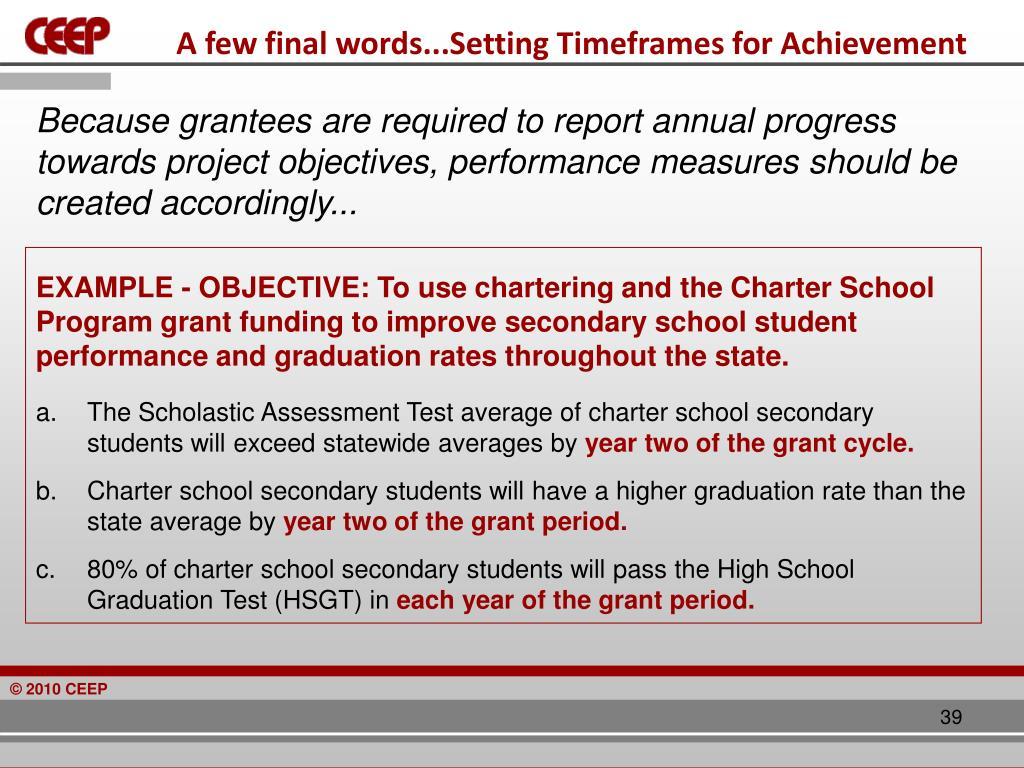A few final words...Setting Timeframes for Achievement