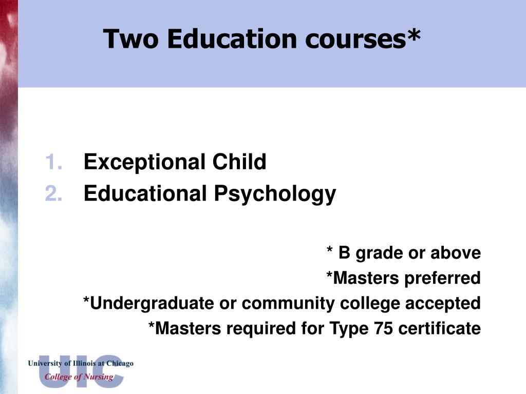 Two Education courses*