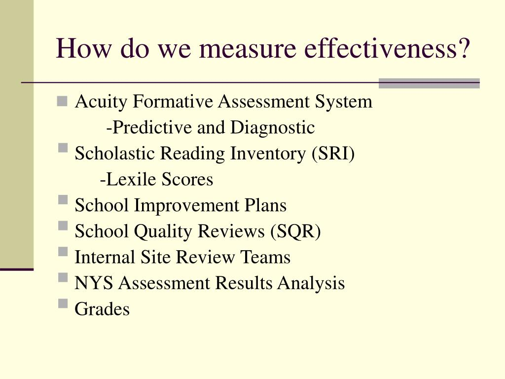 How do we measure effectiveness?