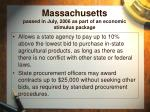 massachusetts passed in july 2006 as part of an economic stimulus package