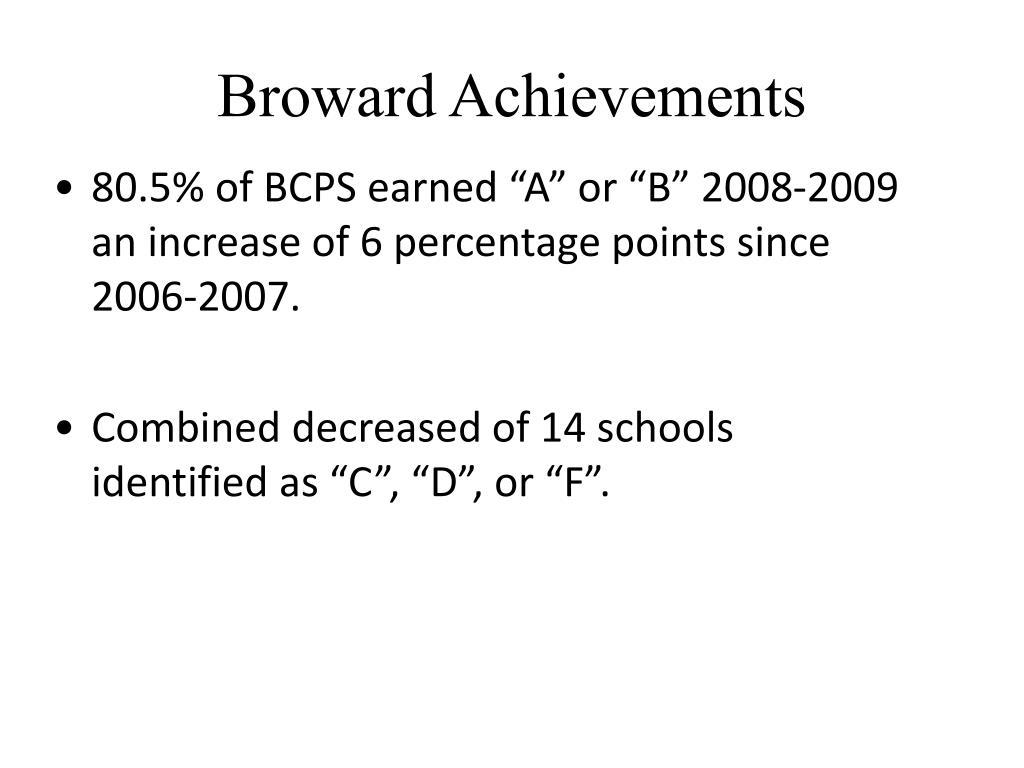 Broward Achievements