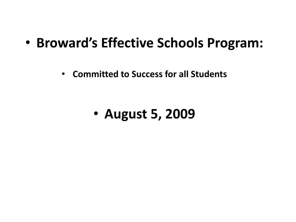Broward's Effective Schools Program:
