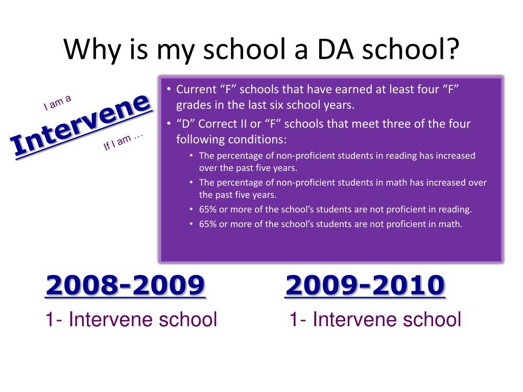 Why is my school a DA school?