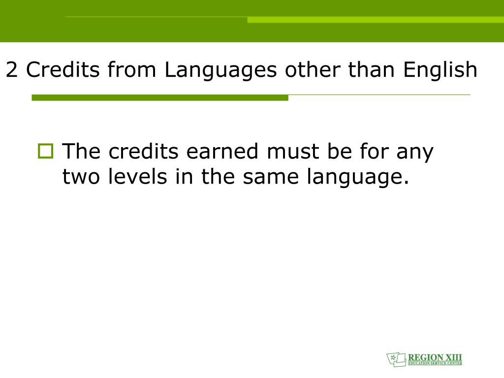 2 Credits from Languages other than English