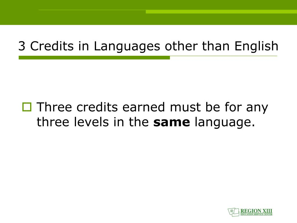 3 Credits in Languages other than English