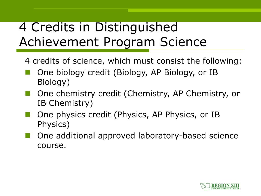 4 credits of science, which must consist the following: