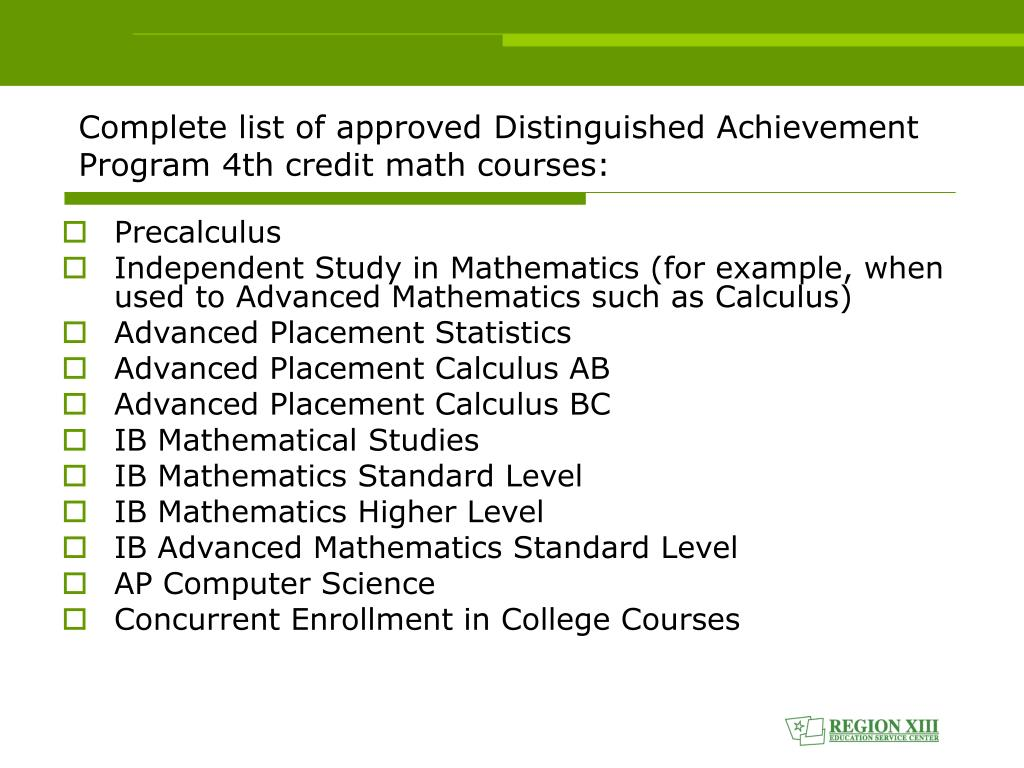 Complete list of approved Distinguished Achievement Program 4th credit math courses: