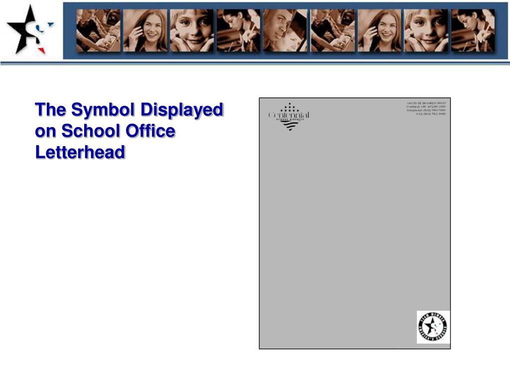 The Symbol Displayed on School Office Letterhead