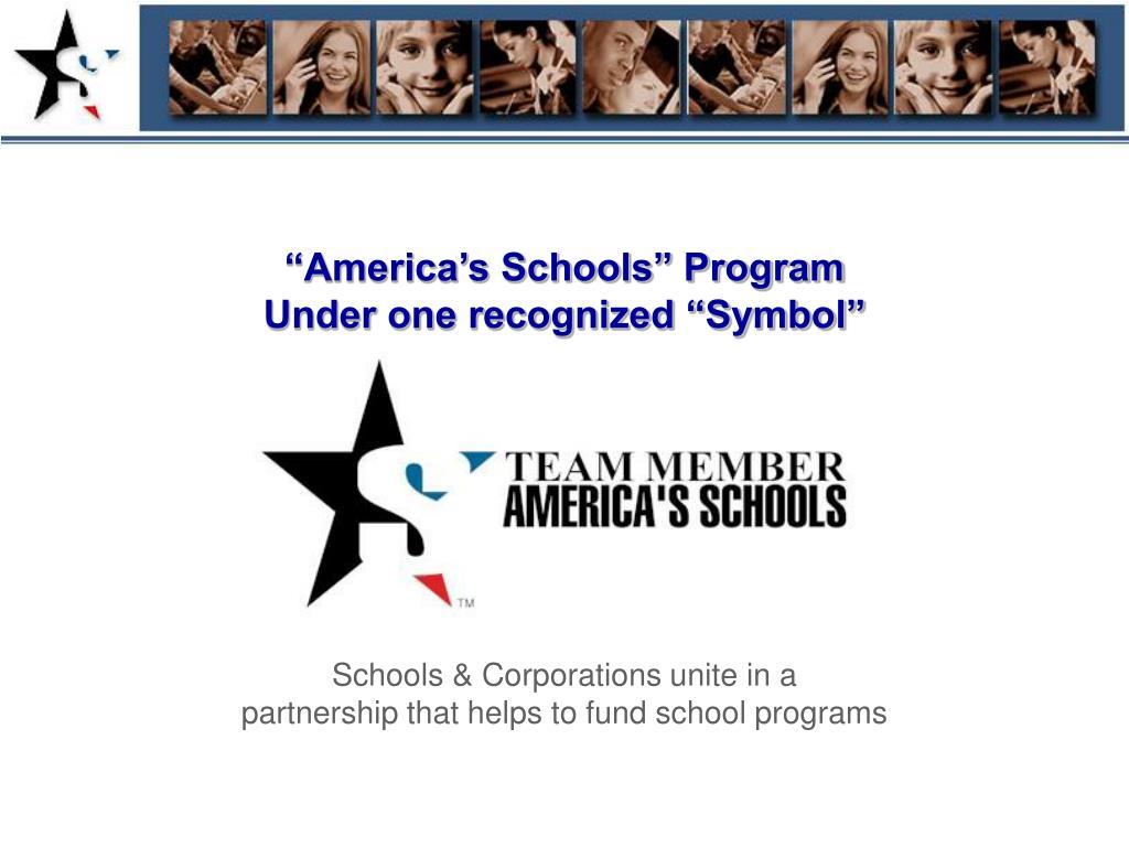 """""""America's Schools"""" Program"""